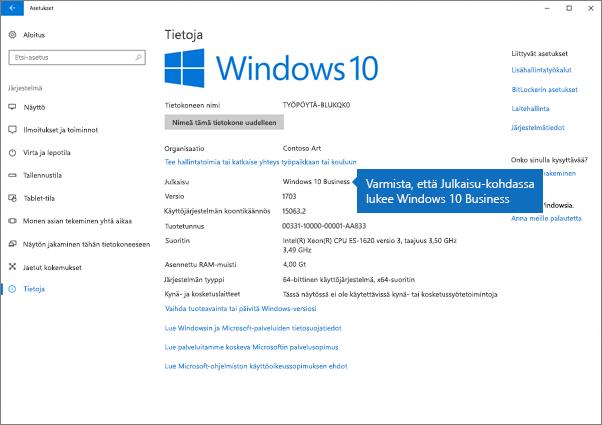 Varmista, että Windows-versio on Windows 10 Business.