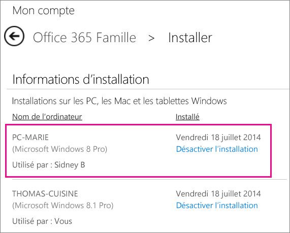 Si un utilisateur partageant votre abonnement installe Office, son nom, ainsi que le nom de l'ordinateur, apparaissent.