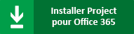 Installer Project Pro pour Office 365