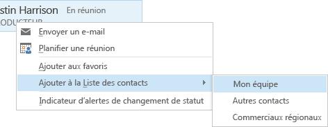 Capture d'écran présentant les options Ajouter à la liste des contacts et Mon équipe sélectionnées