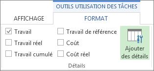 Onglet Format des outils d'utilisation des tâches, bouton Ajouter des détails