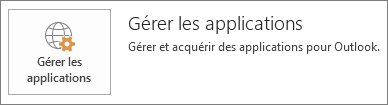 Gérer les applications pour Outlook