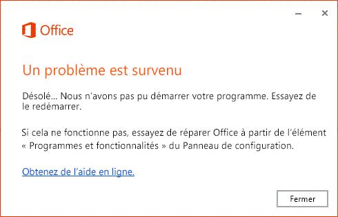 Erreur «Un problème est survenu» à l'ouverture d'une application Office