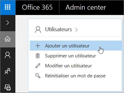 Capture d'écran de l'emplacement d'ajout d'un utilisateur dans le Centre d'administration Office365
