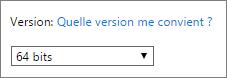 Sélectionnez 64bits dans la liste déroulante Version
