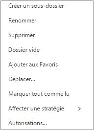 Menu contextuel, ou menu de raccourcis, qui s'affiche lorsque vous cliquez avec le bouton droit sur un dossier personnel