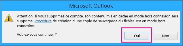 Lorsque vous supprimez votre compte Gmail d'Outlook, cliquez sur Oui lorsque l'avertissement concernant la suppression du cache hors connexion apparaît.