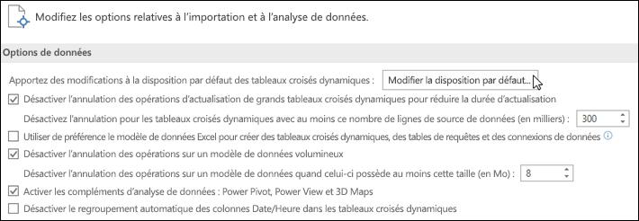 Modifier la disposition par défaut des tableaux croisés dynamiques à partir de Fichier > Options > Données