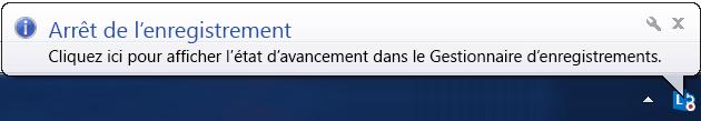 Capture d'écran d'un message au-dessus du bouton d'enregistrement indiquant l'arrêt de l'enregistrement