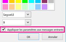 «Capture d'écran de la section de la fenêtre Modifier la police avec la case Appliquer les paramètres aux messages entrants cochée»