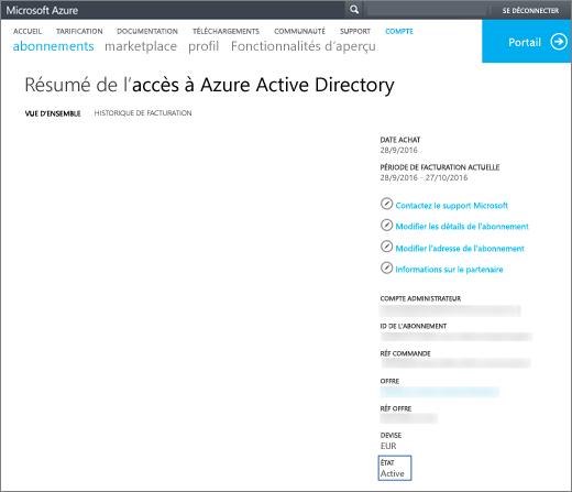 Capture d'écran de la page de vue d'ensemble du résumé pour l'accès à Azure Active Directory. La page affiche des informations sur la date d'acquisition, la période de facturation en cours, l'administrateur du compte, la référence de l'abonnement, la référence de la commande, l'offre, la référence de l'offre, la devise et l'état.