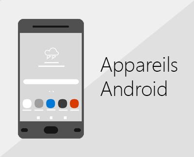 Cliquer pour configurer Office et la messagerie électronique sur des appareils Android