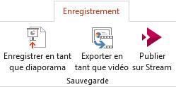 L'enregistrer en tant que diaporama et d'exportation aux commandes vidéo sous l'onglet enregistrement dans PowerPoint 2016