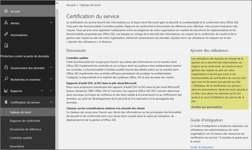 Tableau de bord de la certification du service du Centre de sécurité et conformité Office365. Celui-ci inclut des informations sur les nouveautés, ainsi que des liens pour l'ajout des utilisateurs et vers le guide d'intégration.