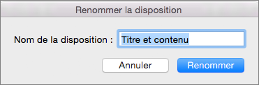 PowerPoint pour Mac - Masque des diapositives - Renommer la disposition