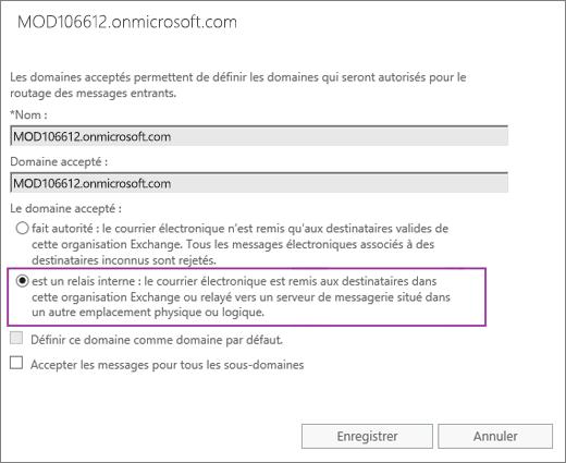 La capture d'écran affiche la boîte de dialogue Domaine accepté avec l'option Relais interne sélectionnée pour le domaine accepté spécifié.