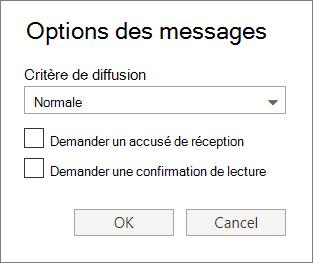Capture d'écran indique la boîte de dialogue Options des messages affichant les options disponibles pour la définition d'un niveau de critère de diffusion et en demandant une remise ou de confirmation de lecture.
