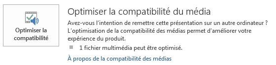 Bouton Optimiser la compatibilité dans PowerPoint