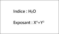 Exemples de mise en indice et en exposant