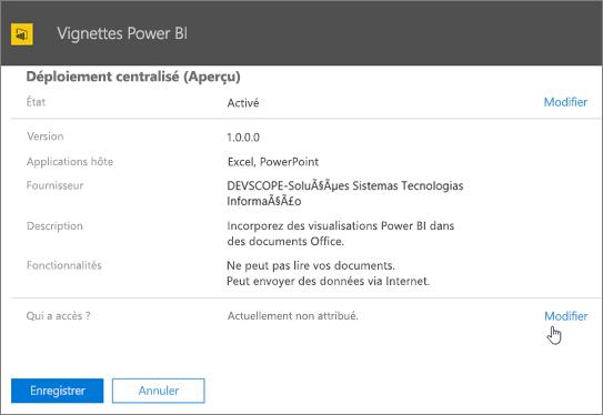 La capture d'écran montre la page Déploiement centralisé pour le complément Vignettes Power BI. Dans le champ intitulé Qui à accès, la valeur est Actuellement non affecté et le curseur pointe vers Modifier.