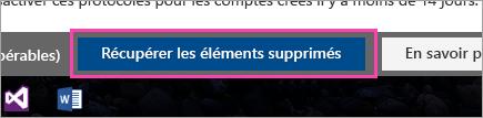Capture d'écran du bouton Récupérer les éléments supprimés