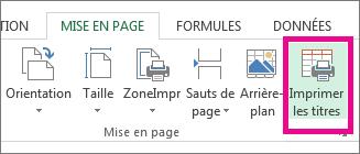 Sous l'onglet Mise en page, cliquez sur Titres à imprimer.