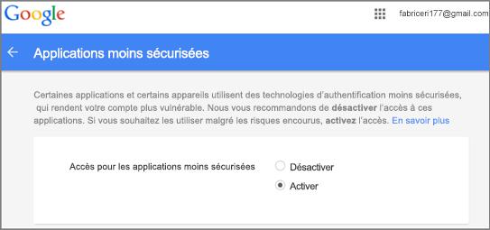Vous devez accéder à Google Gmail pour autoriser l'accès d'Outlook