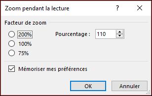 Vous pouvez sélectionner votre niveau de zoom par défaut.