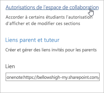 Lien Autorisations de l'espace de collaboration dans Gérer les blocs-notes pour la classe, situé au-dessus des liens Parent/tuteur.