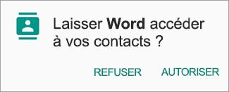 Appuyez sur Autoriser pour accorder l'accès aux contacts