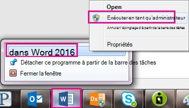 Cliquez sur l'icône de Word et puis contextuel Word à nouveau pour exécuter le programme en tant qu'administrateur.