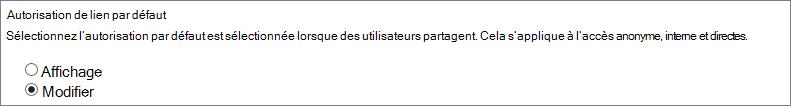 Capture d'écran des autorisations de lien par défaut qui sont afficher et modifier.