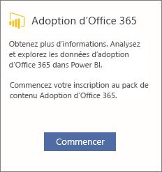 Sélectionnez démarré sur la carte d'Office 365 Adoption
