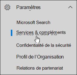 Dans le volet de navigation, cliquez sur l'icône Paramètres, puis sur Services et compléments.