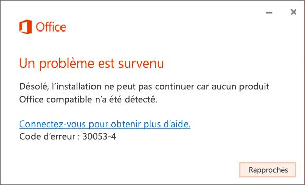 Message d'erreur30053 «Un problème est survenu»