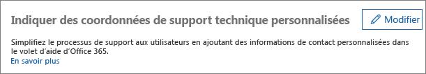 Option Modifier en regard de «Fournir des informations de contact personnalisées pour le service d'assistance»