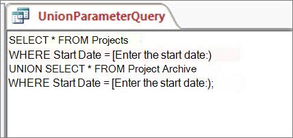 Requête Union comportant la clause suivante dans les deux parties à combiner: WHERE StartDate = [Entrez la date de début:]
