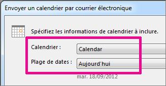 Dans les zones Calendrier et Plage de dates, sélectionnez les options souhaitées