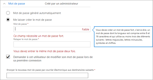 Exigences de mot de passe si vous décidez de créer un mot de passe initial pour l'utilisateur.