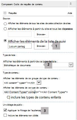 Liste de propriétés du composant WebPart requête de contenu avec trois légendes