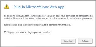 Accès à LyncWeb -- Toujours faire confiance au domaine du plug-in ou autoriser uniquement pour cette session