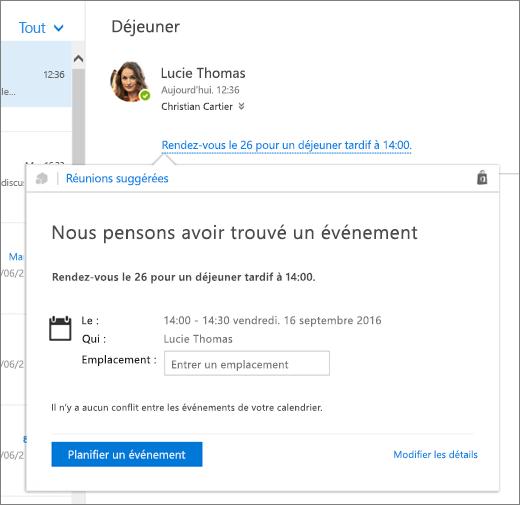 Capture d'écran d'un courrier électronique relatif à une réunion accompagné de la carte Suggestions de réunions, qui contient les détails de la réunion ainsi que les options de planification de l'événement et de modification des détails de celui-ci.