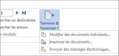 Capture d'écran de l'onglet Publipostage dans Word, montrant la commande Terminer & fusionner et ses options