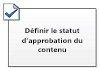 Définir le statut d'approbation du contenu