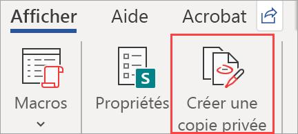 Affiche le bouton Créer une copie privée dans un document
