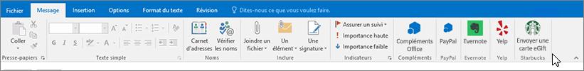Capture d'écran du ruban Outlook avec le focus sur l'onglet Message lorsque le curseur pointe vers des compléments à l'extrême gauche. Dans cet exemple, les compléments sont des compléments Office, PayPal, Evernote, Yelp et Starbucks.