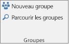 Boutons Nouveau groupe et Parcourir les groupes du ruban