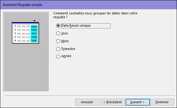 Sélectionnez la façon dont vous voulez regrouper les dates dans votre requête dans la boîte de dialogue Assistant Requête simple