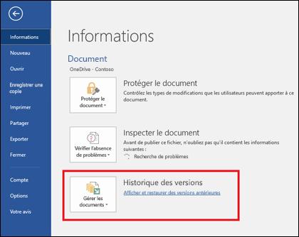 Le bouton Gérer les versions permet de restaurer des versions antérieures de votre document