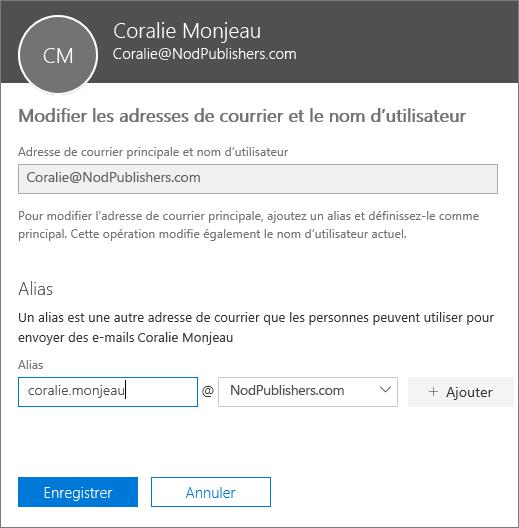 Volet Modifier les adresses de courrier et le nom d'utilisateur affichant l'adresse de courrier principale et un nouvel alias à ajouter.